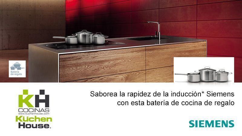 Promoción - Con tu placa de inducción Siemens te regalamos una batería de cocina | KüchenHouse Cocinas